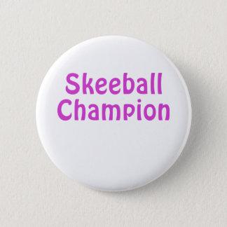 Skeeball Champion 6 Cm Round Badge