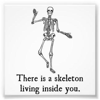 Skeleton Living Inside You Photo Art
