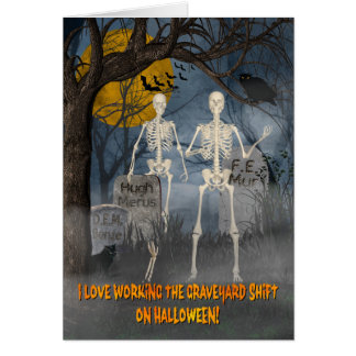 Skeletons on the Graveyard Shift w/Bats, Owl,& Cat Card