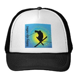 Ski - Nothing else matters Hat