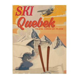 Ski Quebec vintage vacation poster. Wood Wall Art