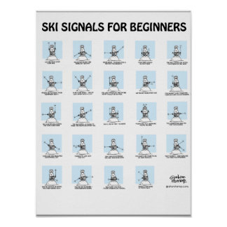 Ski Signals for Beginners Poster by Graham Harrop