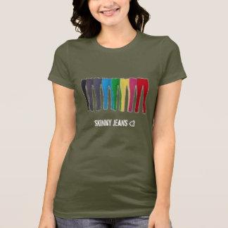 skinny jeans love T-Shirt