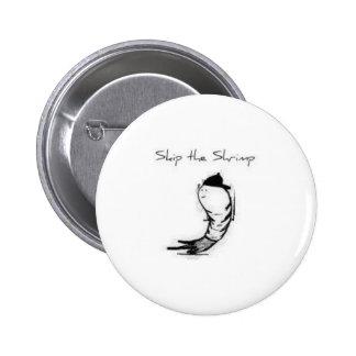 Skip Button/Pin 6 Cm Round Badge