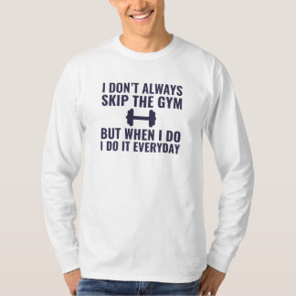 Skip The Gym T-Shirt