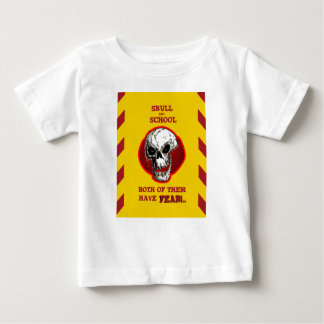 skull and school both of them have fear baby T-Shirt