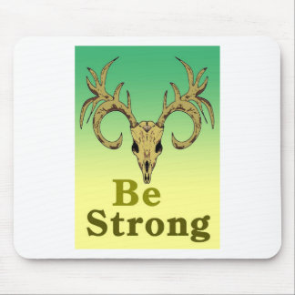 Skull deer Be strong quotes Mouse Pad
