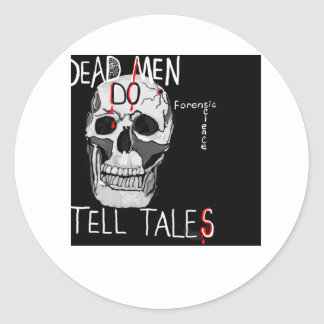Skull forensic science CSI dead men Classic Round Sticker