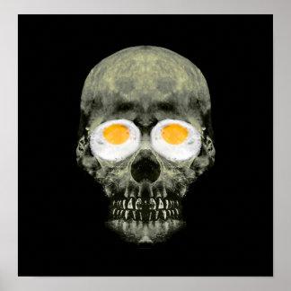Skull with Fried Egg Eyes Poster