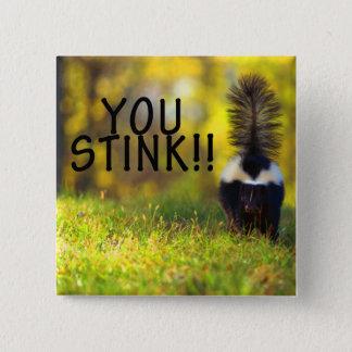 Skunk You Stink 15 Cm Square Badge