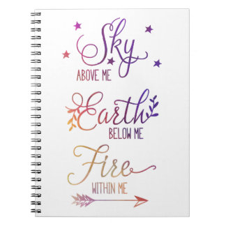 """Sky Above Me, Fire Within Me"" Journal"