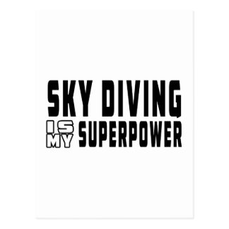 Sky diving is my superpower postcard
