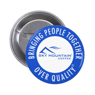Sky Mountain Bringing People Together Over Quality 6 Cm Round Badge