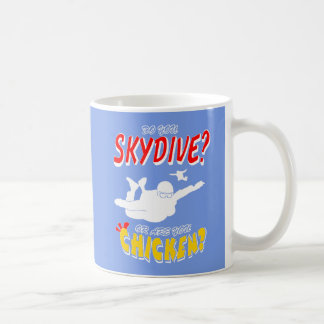 Skydive or Chicken? (wht) Coffee Mug