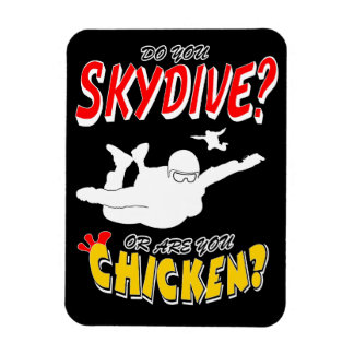 Skydive or Chicken? (wht) Magnet