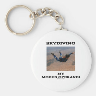 Skydiving My Modus Operandi Accelerated Free Fall Basic Round Button Key Ring
