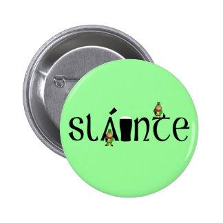 Slainte Gaelic 6 Cm Round Badge