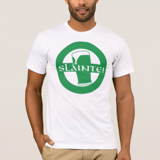 Slainte Irish Shirt