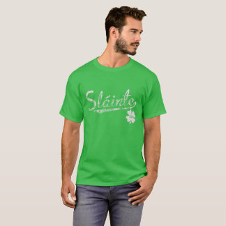 Slainte Irish St.Patrick's Day Distressed Gift T-Shirt
