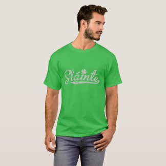 Slainte (Irish) St.Patrick's Day Gift T-Shirt