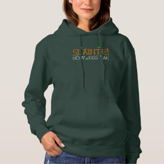 Slainte! Now Kiss Me for St Patrick's Day Hoodie