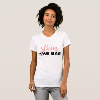 Slam The Bag T-shirt