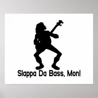 Slappa Da Bass Mon Poster