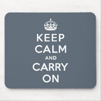Slate Grey Keep Calm and Carry On Mouse Pad