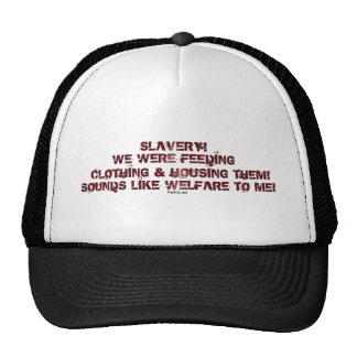 SLAVERY? MESH HAT