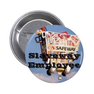 Slaveway Employee 6 Cm Round Badge