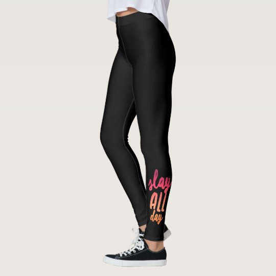 Slay All Day Leggings