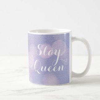 Slay, Queen Coffee Mug