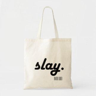 Slay with bae tote