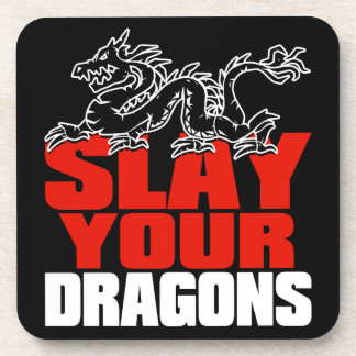 SLAY YOUR DRAGONS, gift for Jordan Peterson fans Coaster
