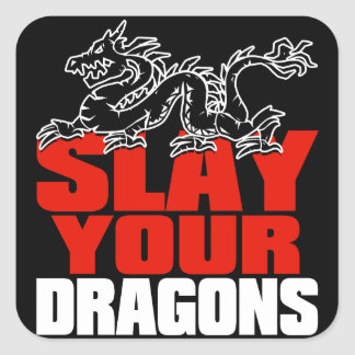 SLAY YOUR DRAGONS, gift for Jordan Peterson fans Square Sticker