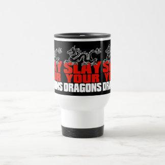Slay your dragons, Gift Jordan Peterson follower Travel Mug