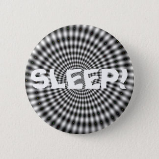 SLEEP! 6 CM ROUND BADGE
