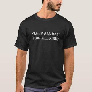 Sleep All Day Blog All Night Bloggers Writing T-Shirt