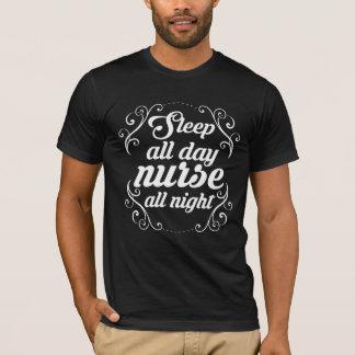Sleep all day nurse all night funny tshirt