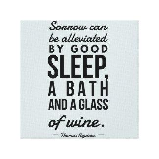 Sleep Bath Glass of Wine Aquinas Motivation Quote Canvas Print