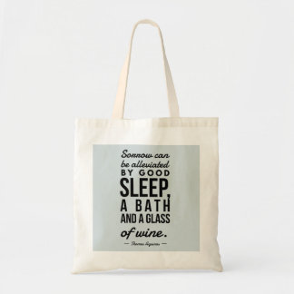 Sleep Bath Glass of Wine Aquinas Motivation Quote Tote Bag