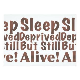 Sleep Deprived But Still Alive in Brown 13 Cm X 18 Cm Invitation Card