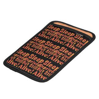 Sleep Deprived But Still Alive in Fire Tones iPad Mini Sleeve