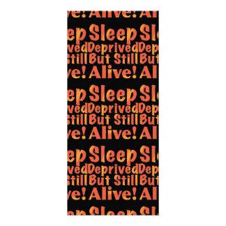 Sleep Deprived But Still Alive in Fire Tones Rack Card
