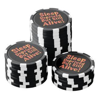 Sleep Deprived But Still Alive in Fire Tones Set Of Poker Chips