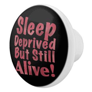 Sleep Deprived But Still Alive in Raspberry Ceramic Knob