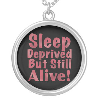 Sleep Deprived But Still Alive in Raspberry Silver Plated Necklace