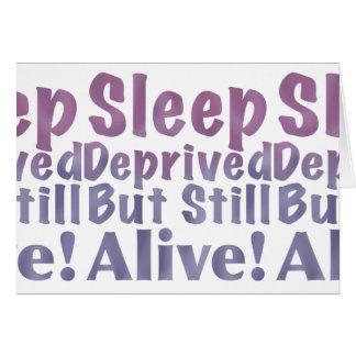 Sleep Deprived But Still Alive in Sleepy Purples Card