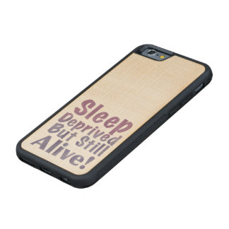 Sleep Deprived But Still Alive in Sleepy Purples Carved Maple iPhone 6 Bumper Case