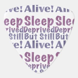 Sleep Deprived But Still Alive in Sleepy Purples Plectrum